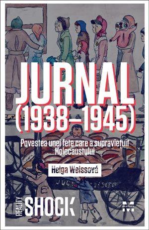 Azi lansam o carte absolut emotionanta, despre Holocaust, prin ochii unei fetite: Jurnal de Helga Weissova.