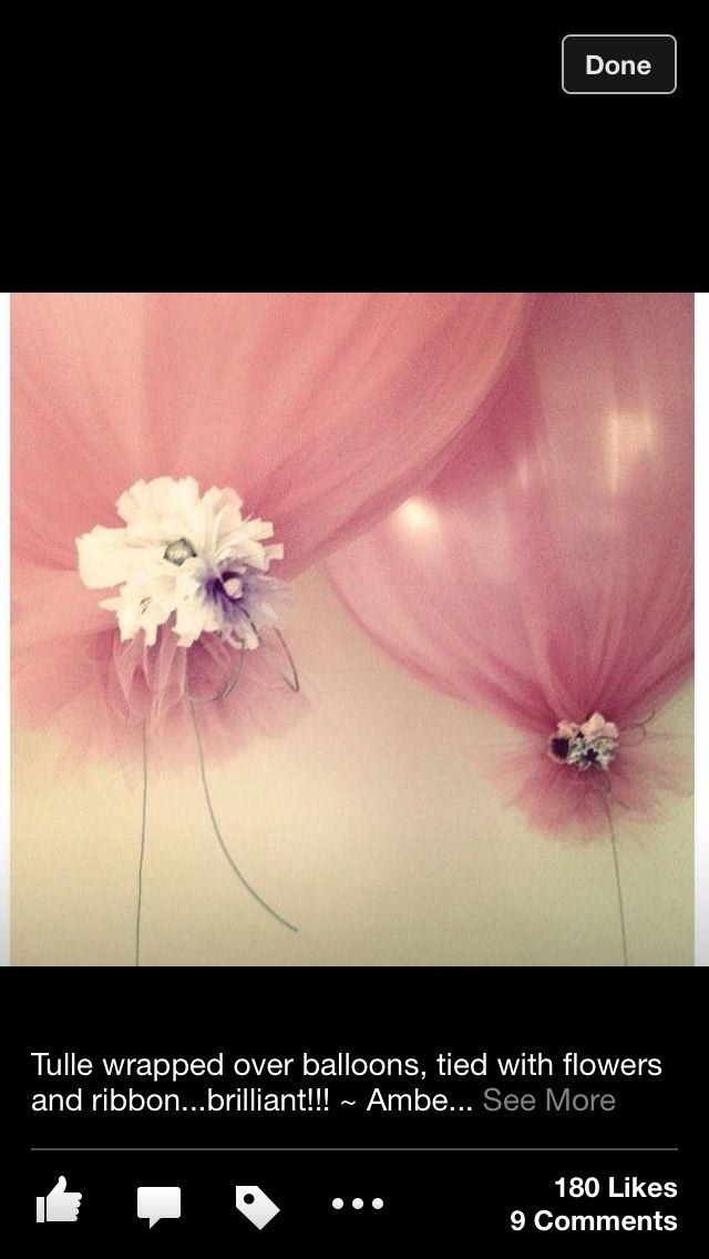 Balloon idea! I love this! tulle over them!
