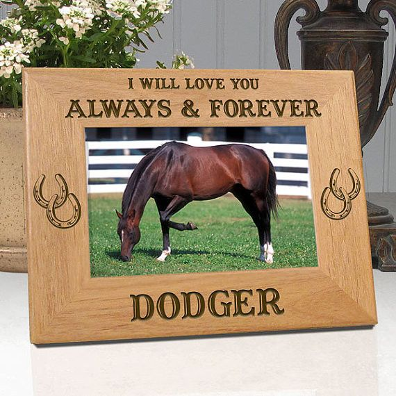 "Personalized Memorial Horse Frame ""I Will Love You Always & Forever"""
