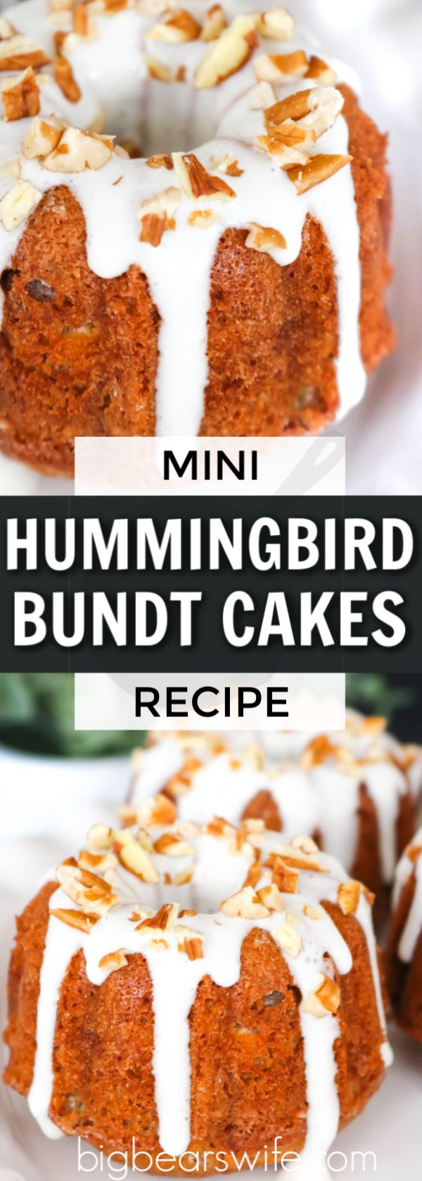 Hummingbird Mini Bundt Desserts – Filled with bananas, pecans, and pineapple these…