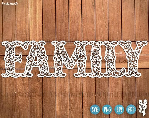 Family Word Svg, Family Cut File, Home Decor Papercut Templates | Celebration Svg | Family Decal | Clipart | Home Decor Svg| Love Svg | Cricut, Silhouette  Hand drawn, SVG, PNG, PDF, EPS formats. For personal and commercial use.