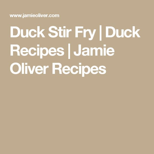 Duck Stir Fry | Duck Recipes | Jamie Oliver Recipes