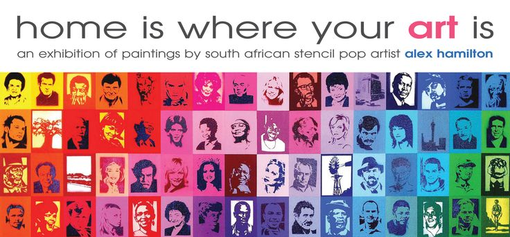 Home is where your art is - Alex Hamilton, South African Stencil Pop Artist, Exhibiting in Sydney, Australia -  Oct/Nov 2013