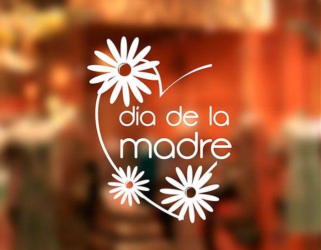 . Vinilos Originales Marketing Tiendas y Comercios Día de la Madre 2 03362