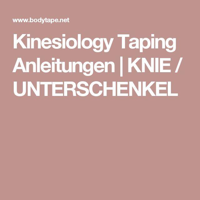 Kinesiology Taping Anleitungen   KNIE / UNTERSCHENKEL