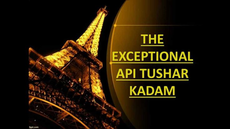 THE EXCEPTIONAL API TUSHAR KADAM