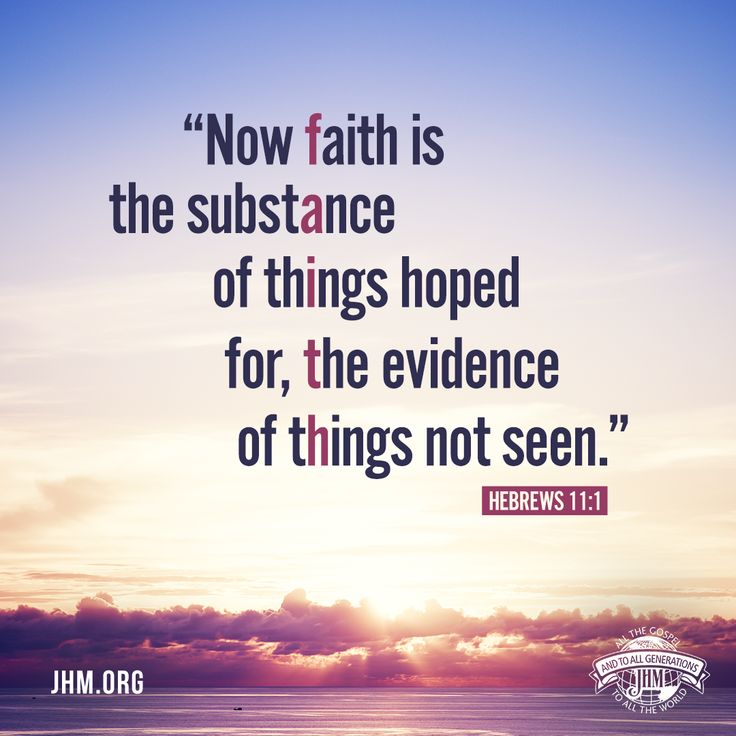Hebrews 11:1 Have faith in yourself
