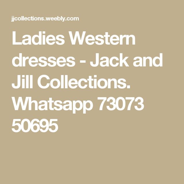 Ladies Western dresses - Jack and Jill Collections. Whatsapp 73073 50695