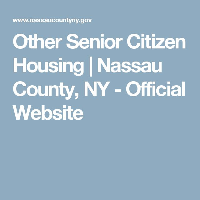 Other Senior Citizen Housing | Nassau County, NY - Official Website