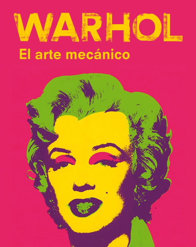 EXPO Andy Warhol. El arte mecánico CAIXAFORUM Fins el 31 de desembre