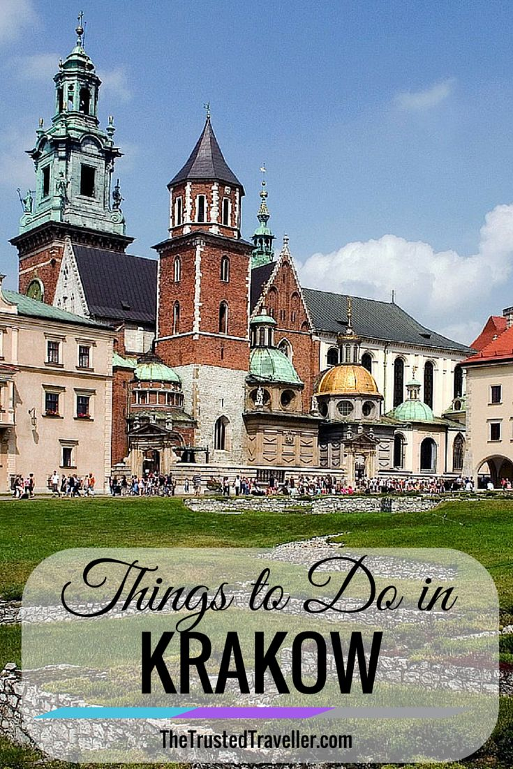 Things to Do in Krakow, Poland - The Trusted Traveller