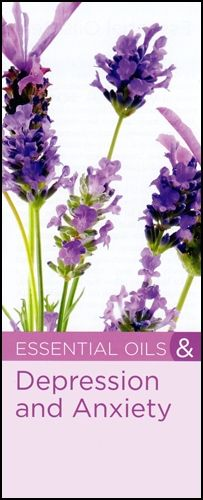 Brochure: Essential Oils & Depression and Anxiety