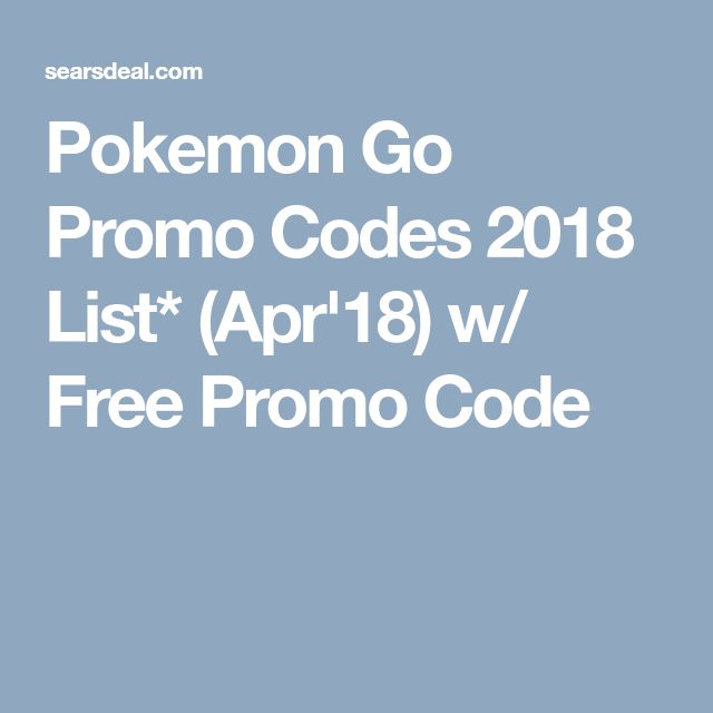 99)% w/ Pokemon Go Promo Codes *LIST*2019 ( JULY '19) HACK | geek