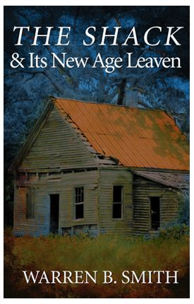 NEW PRINT BOOKLET TRACT – The Shack and Its New Age Leaven