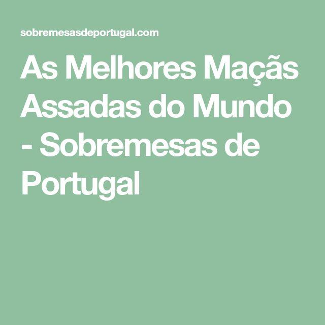 As Melhores Maçãs Assadas do Mundo - Sobremesas de Portugal