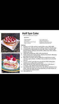 Half syn cake! Slimming world recipe...
