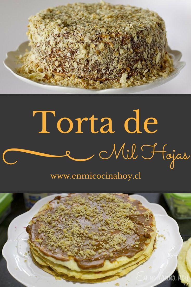 Torta de mil hojas con manjar. Una receta tradicional y muy popular en Chile…