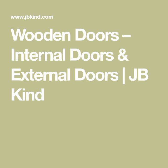 Wooden Doors – Internal Doors & External Doors | JB Kind