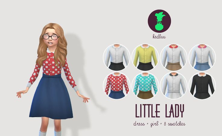 [KEDLUU] LITTLE LADYcasual or formal outfit for little sim girls!4 twin packs of swatches: two classic with black skirt, two pastel ones, two super funky polkadot ones and two in monochrome (little Cassandra Goth-ish ^^ )I am keeping the .psd, because I might make some more packs in the future, I feel the cut of this dress is very timeless and can be retextured in a variety of styles. Besides, I feel there is not enough cute things for the little sim princesses!DOWNLOAD (Dropbox)Thank you…