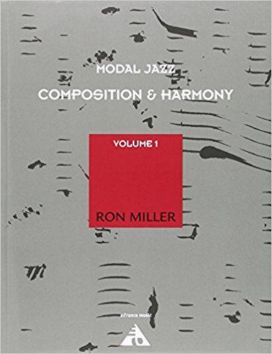 El objetivo de Modal Jazz Composition & Harmony, Volumen 1 de Ron Miller es mostrar al estudiante los medios para desarrollar capacidades creativas latentes ofreciendo el ambiente sin trabas del sistema cromático-modal y la forma asimétrica libre.