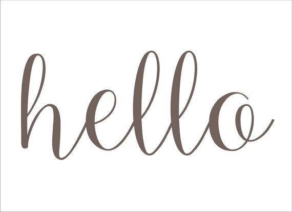 Hello STENCIL Available in 6 sizes Create by SuperiorStencils