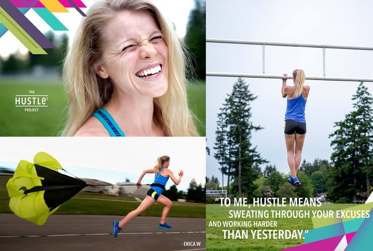 To me, hustle means sweating through your excuses and working harder than yesterday.