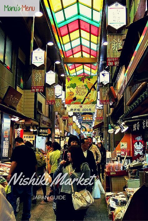 Tips and suggestions for your next visit to #Nishiki Market - #Kyoto.