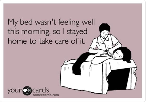 bedtime someecard, funny pictures..,,I wonder if this excuse would work.