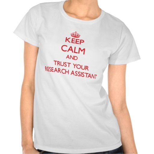 "Please vist my gallery <a href=""http://www.zazzle.com/jobgifts"" target=""_blank"">zazzle.com/jobgifts</a> for more Research Assistant tshirts, mugs, hats and other Keep Calm and trust your Research Assistant gifts. Use the search tool at my store to find other Research Assistant merchandise. Keep Calm and trust your Research Assistant products available on tshirts,sweatshirts,kids shirts, infant onsies, stickers, magnets, and much more Research Assistant clothing fully customizable to your…"