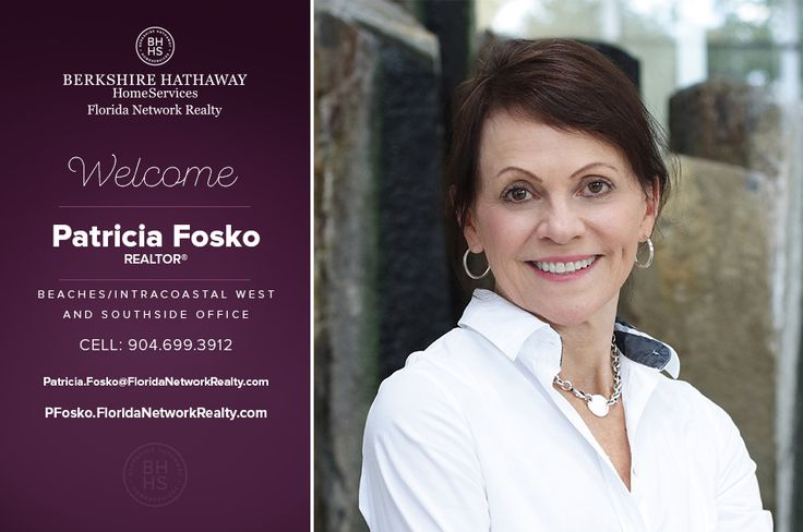 BERKSHIRE HATHAWAY HOMESERVICES FLORIDA NETWORK REALTY WELCOMES PATRICIA FOSKO