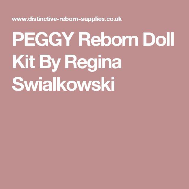 PEGGY  Reborn Doll Kit By Regina Swialkowski