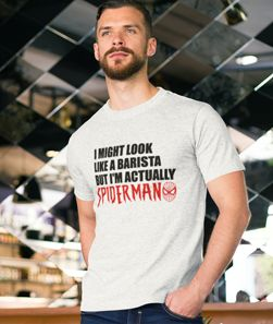 I'm Actually Spiderman T-Shirt...a secret superhero