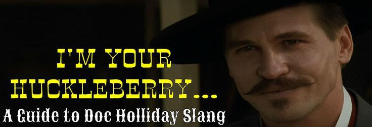 Doc Holliday, Johnny Ringo And To Find Out On Pinterest