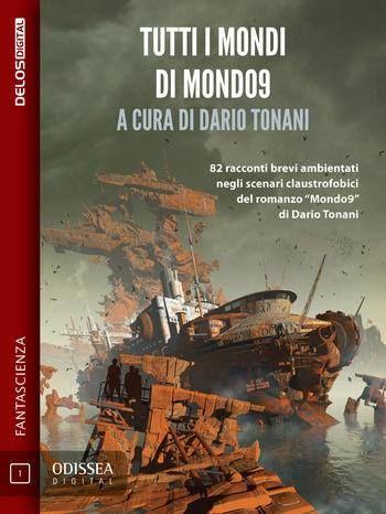 """Tutti i Mondi di Mondo9 (""""La felicità"""")"""