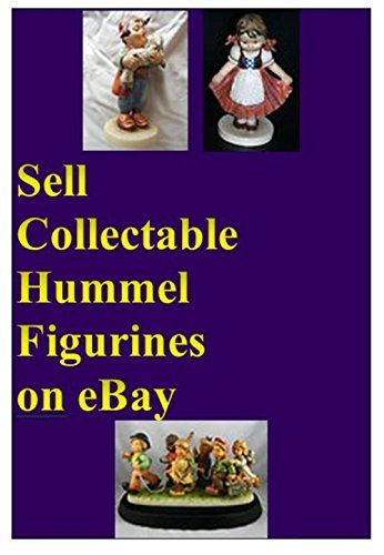 SELL COLLECTABLE HUMMEL FIGURINES ON EBAY: Buy Them for P... https://www.amazon.com/dp/B077QNDTH8/ref=cm_sw_r_pi_dp_x_r9tgAbN056G38