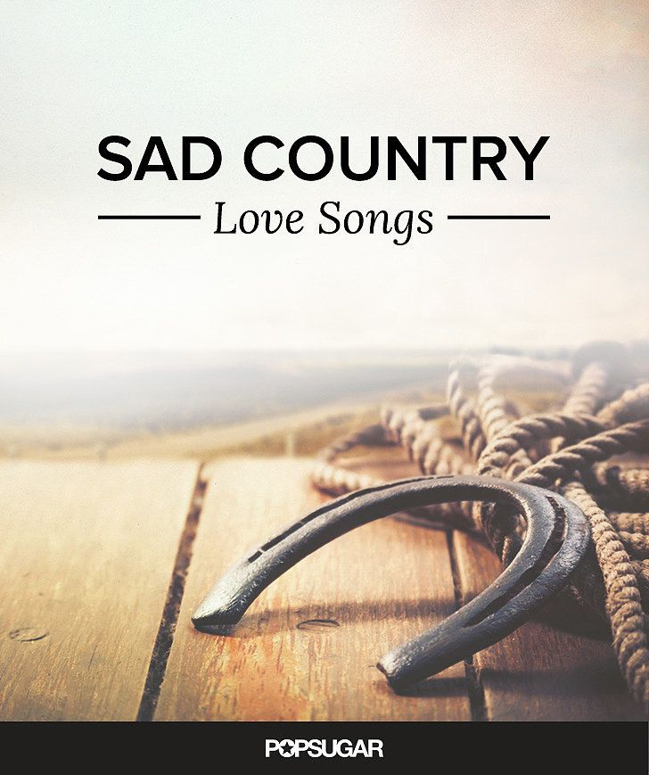Best 25 country love songs ideas on pinterest country for Sad country music videos that make you cry