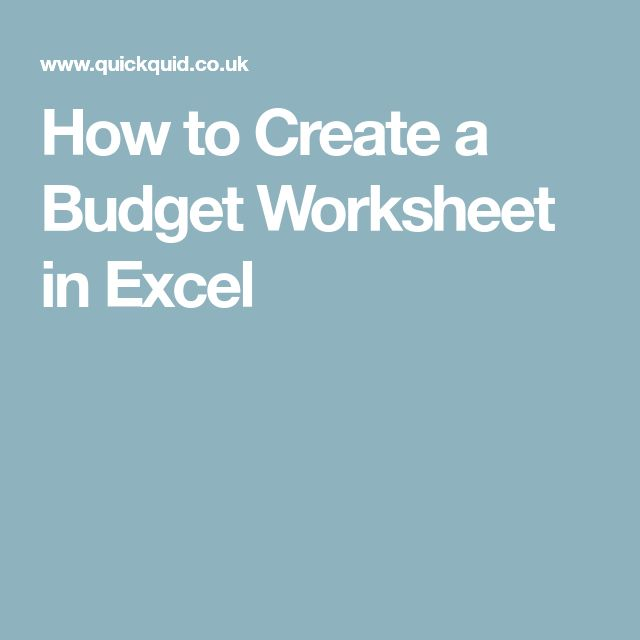 Creating a budget worksheet in excel