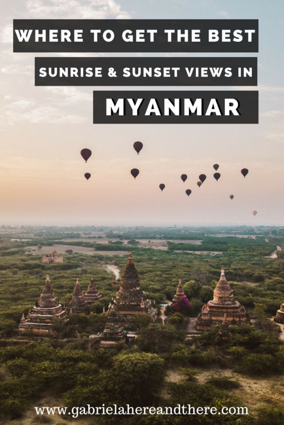 The Best Sunrise And Sunset Spots In Myanmar In Bagan Mandalay