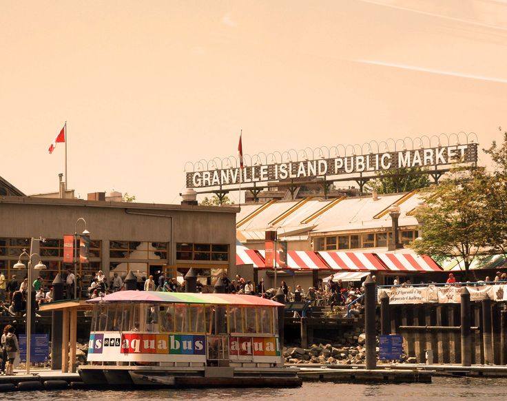 Granville Island Public Market  Vancouver, BC (my favorite place in the world)