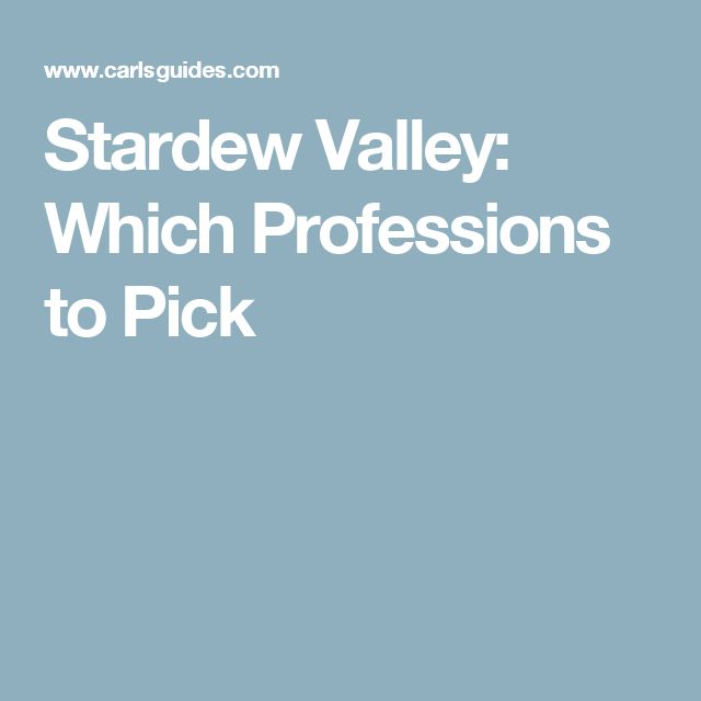 Stardew Valley: Which Professions to Pick