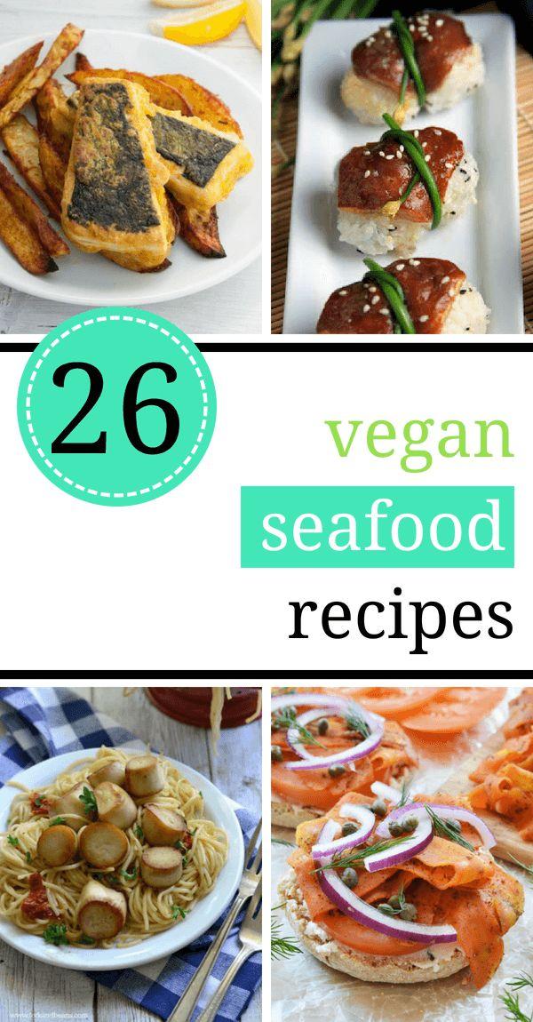 26 Vegan Seafood Recipes that Taste Brilliant