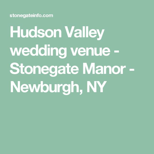 Wedding Venues In Hudson Valley Ny: 17 Best Images About Hudson Valley Wedding Venues On