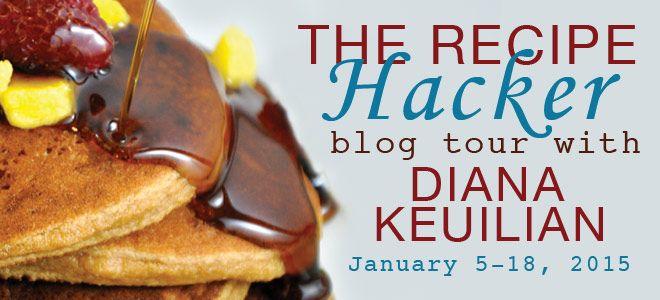 BLOG TOUR TUESDAY: The Recipe Hack w/Diana Keuilian | Literary Wonders