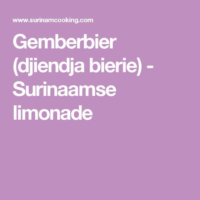 Gemberbier (djiendja bierie) - Surinaamse limonade