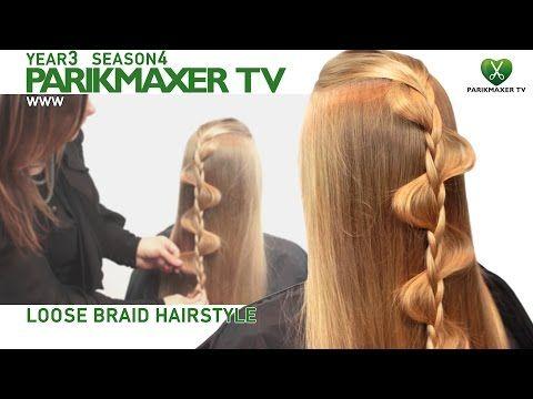 Прическа для распущенных волос Loose braid hairstyle parikmaxer.tv - YouTube