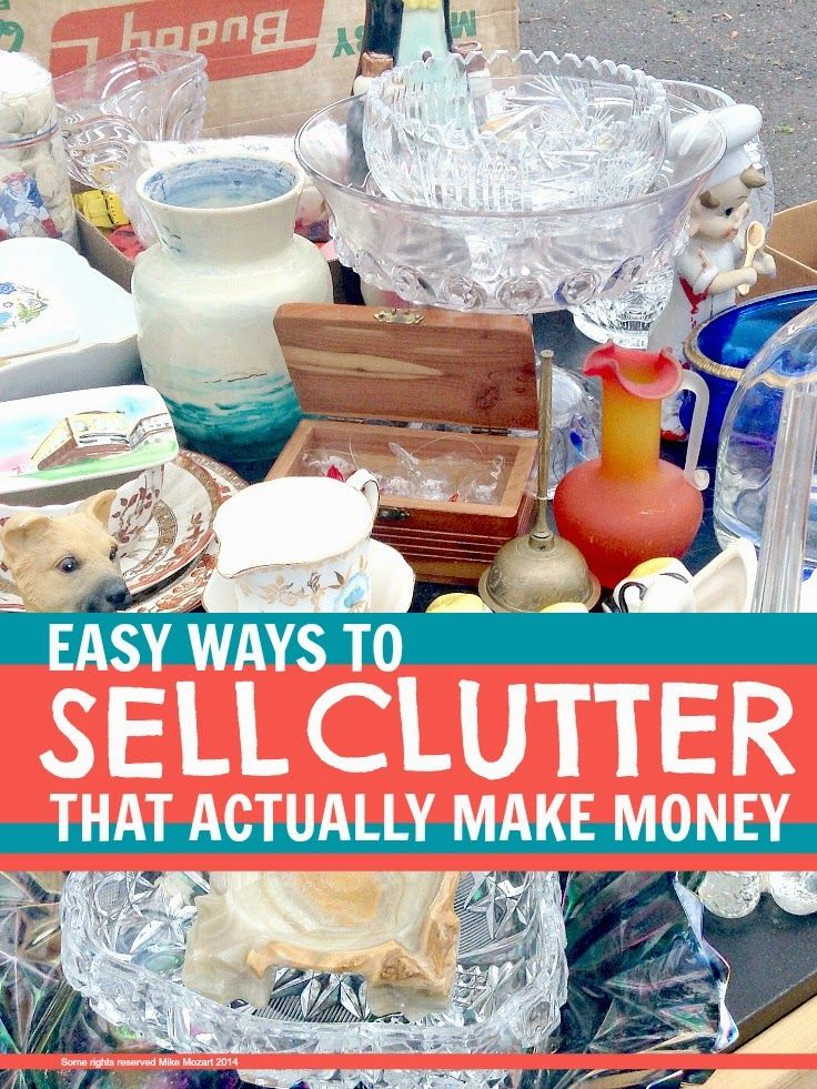 Easy ways to sell clutter after you've decluttered your home ... that actually make some money without too much effort ...