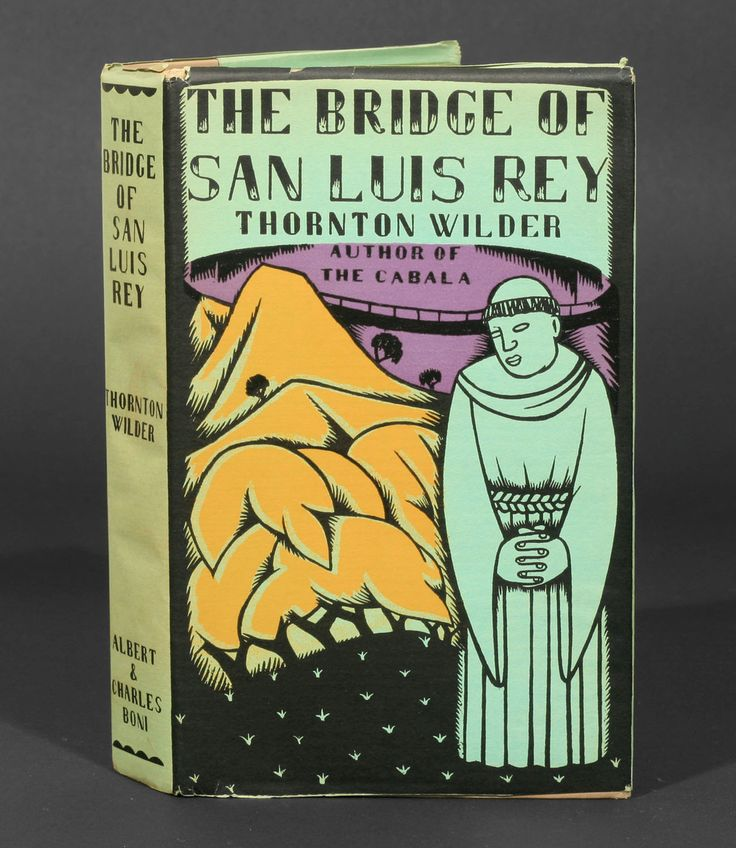 an analysis of the ridge of san luis rey by thornton wilder The bridge of san luis rey and other novels 1926-1948 the eighth day, theophilus north, and autobiographical writings  thornton wilder: collected plays.