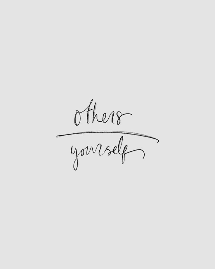 Others First: Yourself Last. Prosperity and happiness comes by sharing and generousity not taking and selfishness.