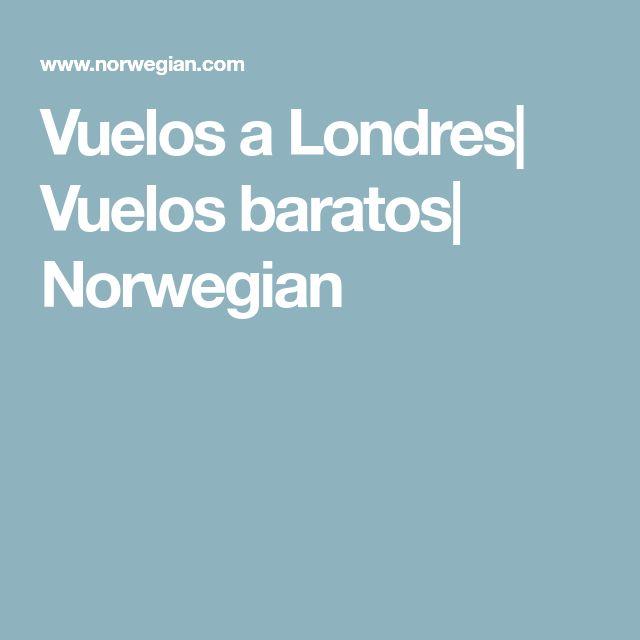 Vuelos a Londres| Vuelos baratos| Norwegian