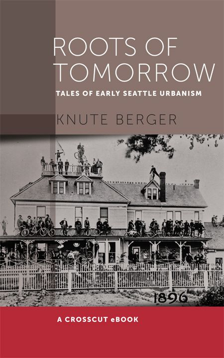 86 best books about or set in seattle and the pnw images on crosscut just released an ebook of knute bergers roots of tomorrow tales of fandeluxe Images